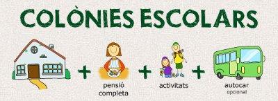 Colònies escolars = Cases de colònies + pensió completa + activitats + autocar (opcional)