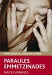 Paraules emmetzinades, novel·la juvenil sobre els abusos sexuals