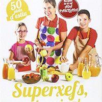 Superxefs a la cuina 50 plats d'estiu Fundesplai