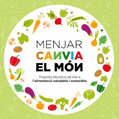 Eduquem per l'alimentació saludable i sostenible